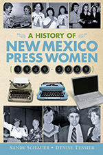 A History of New Mexico Press Women: 1949-2009